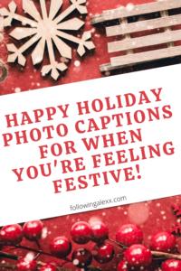 Holiday Photo Captions