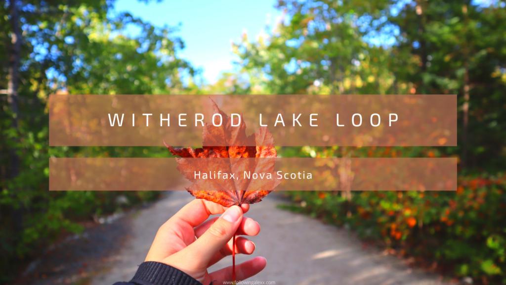 Witherod Lake Loop