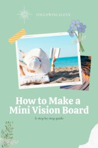 How to Make a Vision Board Pinterest Pin