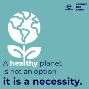 Restore Our Earth - Earth Day 2021